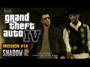 GTA 4 - Mission #16 - Shadow (1080p)