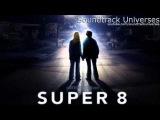 Супер 8: Полный Саундтрек / Super 8: Full Original Soundtrack By Michael Giacchino [HD]