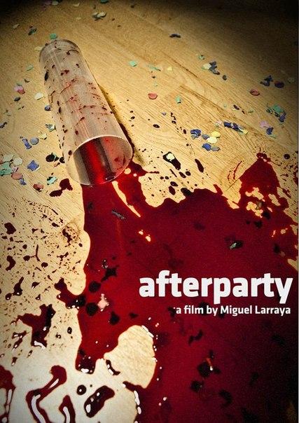 фильм Вечеринка( Afterparty) 2013