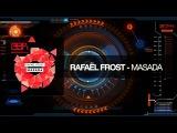Rafael Frost - Masada (Original Mix)