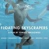 Płynące wieżowce|Floating Skyscrapers