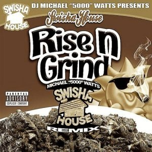 DJ Michael 5000 Watts - Rise N Grind (2013)