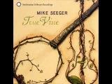 Mike Seeger - Old Blind Drunk John (Fooba Wooba)