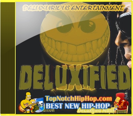 Lil Wanye, Waka Flocka, Wiz Khalifa, Wale, Yo Gotti, Twista Deluxurious Entertainment - Deluxified Musik Vol. 1 - 2011