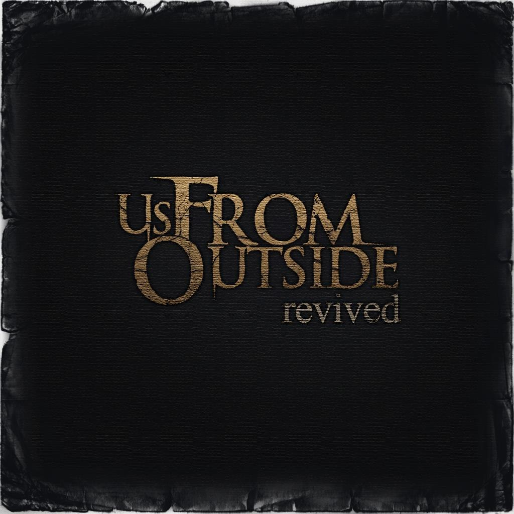 Us, From Outside - Revived (2011)