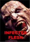 INFECTED FLESH