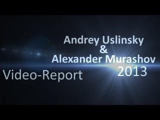 Andrey Uslinsky & Alexander Murashov Video-Report Street Workout. The first year of trainings