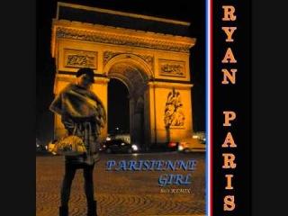 Ryan Paris - Parisienne Girl (Italo Disco) (2012)