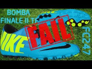 Nike Bomba Finale II  TF [FC247] Light Blue Обзор. Порвались за 5 дней
