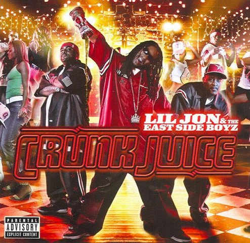 Lil jon the east side boyz crunk juice 2004