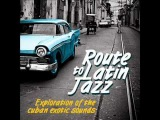 ROUTE TO LATIN JAZZ vol.1 by Funky Juice records