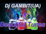 Dj GAMBIT(UA) - Beautiful Tunes #138 (September 2013 Radio)