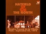 HATFIELD AND THE NORTH - Live In Paris Sept. 25, 1973 Pt. 2