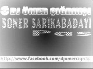 Soner Sarikabadayi - Pas (Remix) / 2013 Yeni