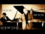 Kenny Thomas (feat. Wayne Brown) - Just The Way You Are