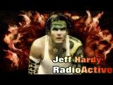 Best of Jeff Hardy - Radioactive シ