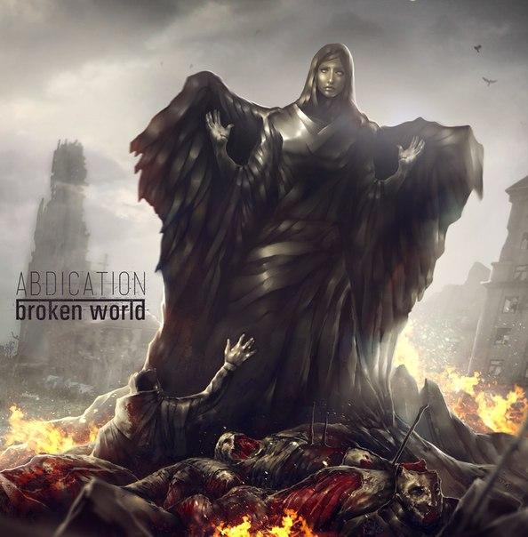 Дебютный альбом ABDICATION - Broken World (2013)
