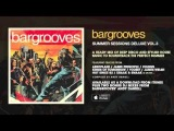 Bargrooves Summer Sessions Deluxe Vol 3