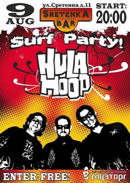 09.08 HULA HOOP – SURF PARTY!