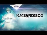 Kaiserdisco @ Sensation Source of Light 2013