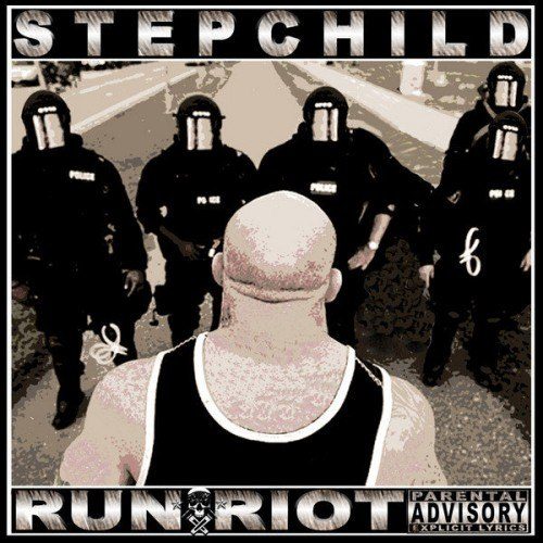 Stepchild – Run Riot (2012)