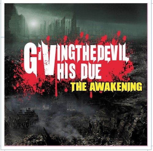 Giving The Devil His Due - The Awakening (2012)