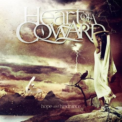 Heart Of A Coward - Hope And Hinderence (2012)