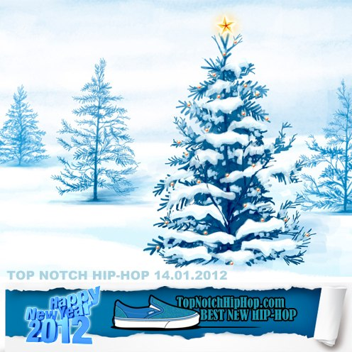TOP NOTCH HIP-HOP 14.01.2012 - Winter Music Box