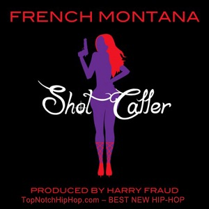 French Montana - Shot Caller (Prod. by Harry Fraud).mp3 [TEXTLYRICS]