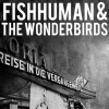 Fishhuman & the Wonderbirds