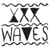 XXX Waves