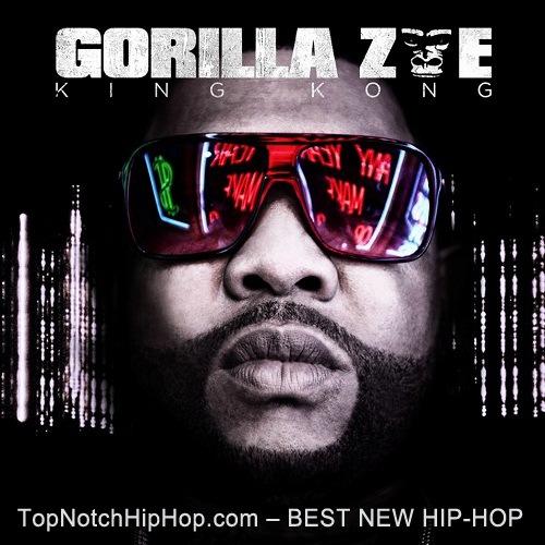 Gorilla Zoe - King Kong (320 kbps) (2011)