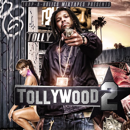 Tolly - Tollywood 2