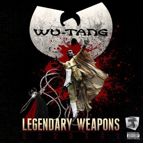 Download Wu-Tang Clan - Legendary Weapons (2011) [320]