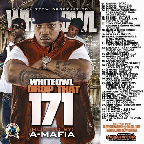 Drop That 171 (Hosted By A-Mafia) - 2011