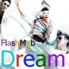 Dream (High) FlashMob