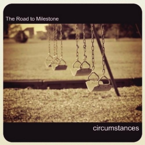 The Road to Milestone  - Circumstances [EP] (2011)