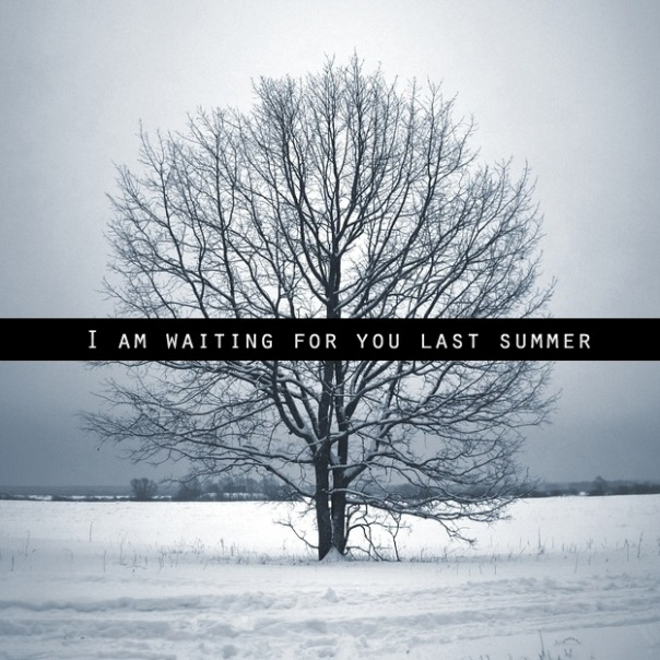 I am waiting for you last summer - I am waiting for you last summer EP (2011) on-line