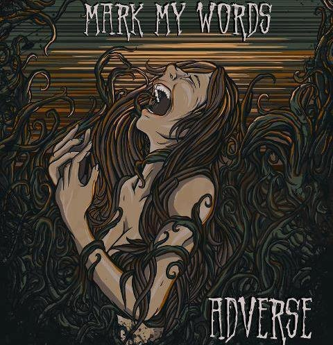 Adverse - Mark My Words [EP - New Songs] (2012)