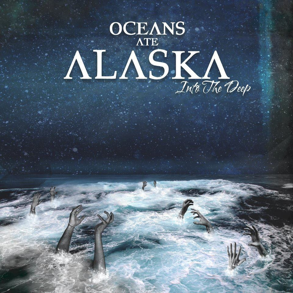 Oceans Ate Alaska - Into The Deep [EP] (2012)