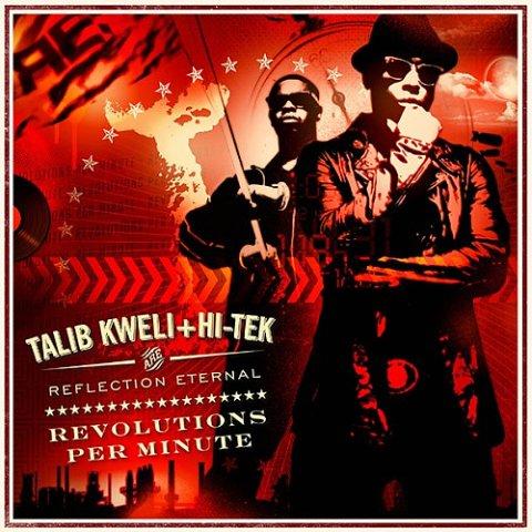 Reflection Eternal (Talib Kweli & Hi-Tek) - Revolutions Per Minute + 5 клипов
