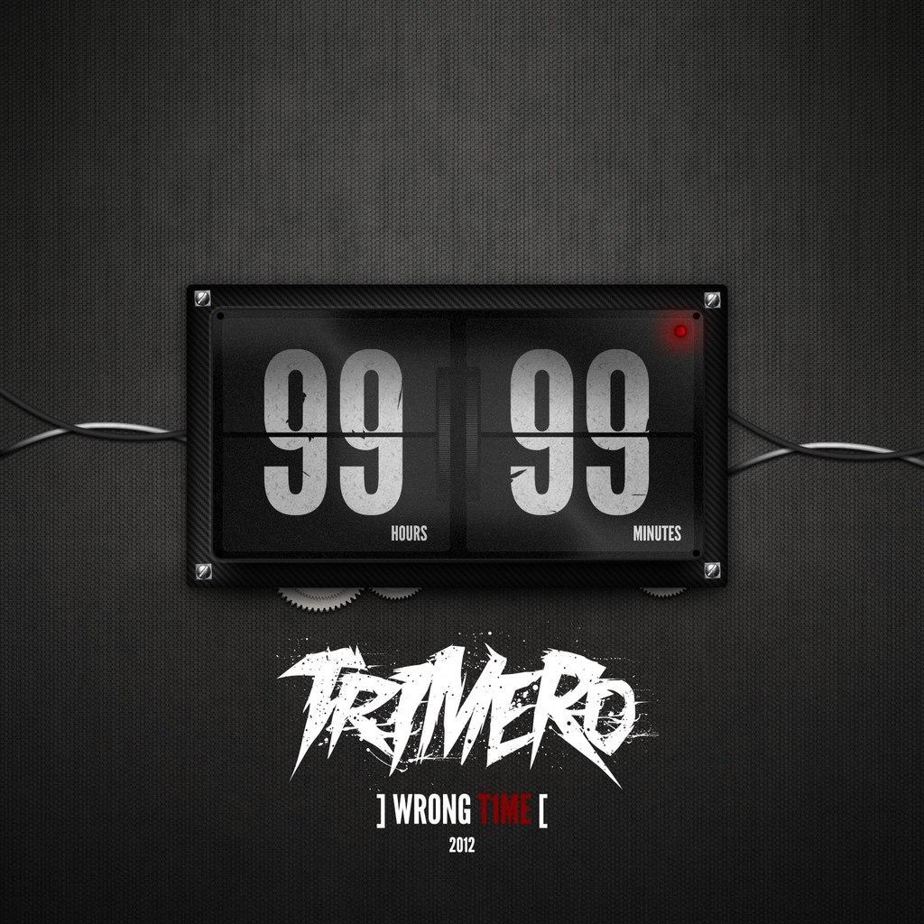 Trimero - Wrong Time [99:99] [EP] (2012)