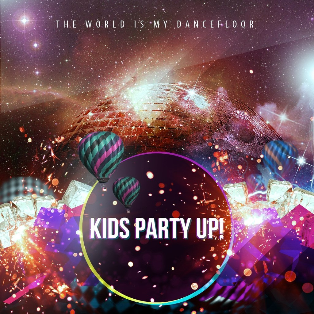 Kids Party Up! - The World Is My Dancefloor [EP] (2012)