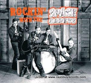 Space Cadets : Rockin' With The Space Cadets CD