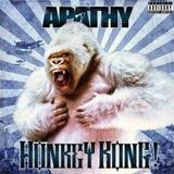 Apathy - Honkey Kong - 2011