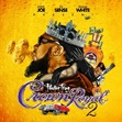 Crown Royal 2 - Pastor Troy - 2011