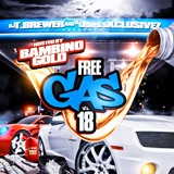 Free Gas 18 (Hosted By Bambino Gold) - 2011