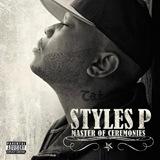Styles P - Master Of Ceremonies - 2011