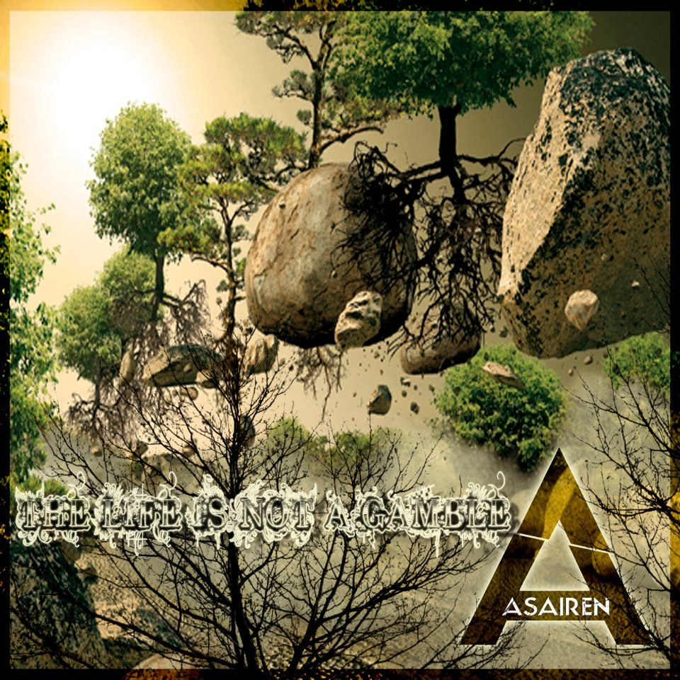 Asairen - The Life Is Not A Gamble [EP] (2012)