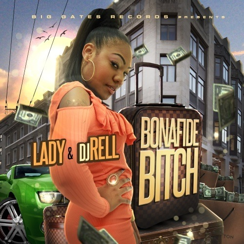 Lady - Bonafide Bitch - 2011